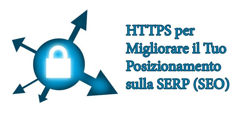 HTTPS per Migliorare il Tuo SEO
