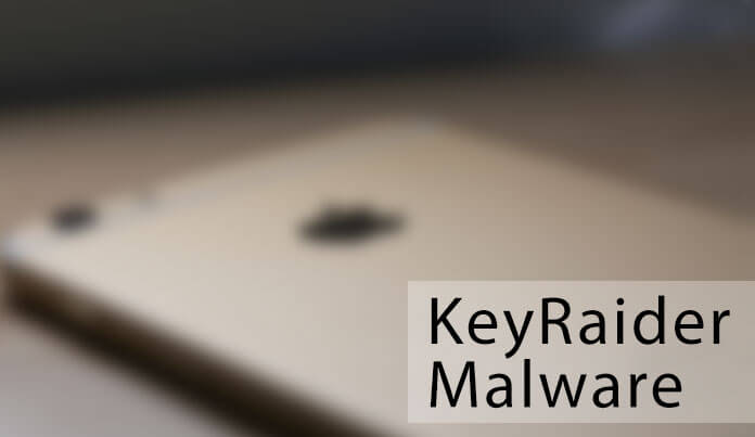 iphone-keyraider-malware