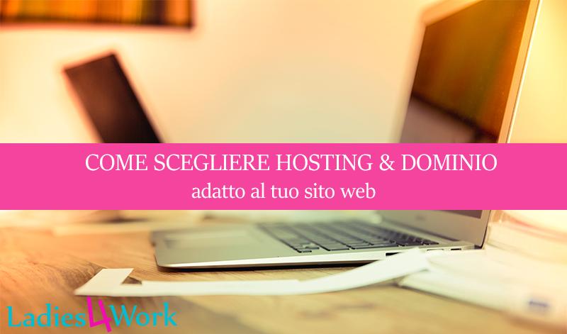 come scegliere un dominio e un hosting