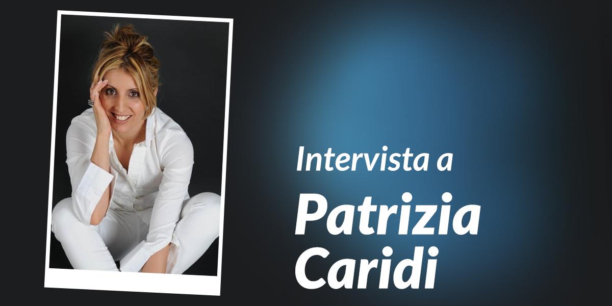 intervista patrizia caridi