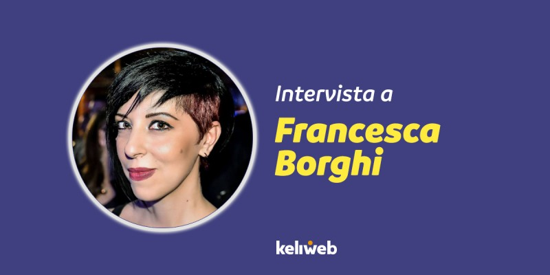 francesca borghi intervista