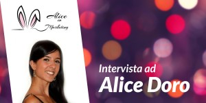 marketing-intervista-alice-doro.jpg