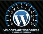 velocizzare-wordpress-tutorial.jpg