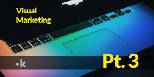 visual-marketing-pt3.jpg